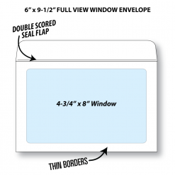 "Illustrative rendering of a 6"" by 9-1/2"" booklet envelope with full view window showing window size at 4-3/4"" x 8"" and that it has a double scored seal flap and thin borders"