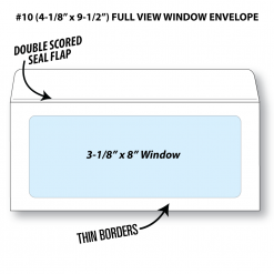 """Illustrative rendering of a Number 10 booklet envelope with full view window showing window size at 3-1/8"""" x 8"""" and that it has a double scored seal flap and thin borders"""