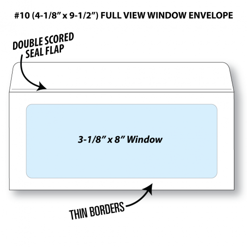 "Illustrative rendering of a Number 10 booklet envelope with full view window showing window size at 3-1/8"" x 8"" and that it has a double scored seal flap and thin borders"